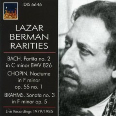 Lazar Berman Rarities - Bach, Chopin,  Brahms, Dynamic  - Lazar Berman