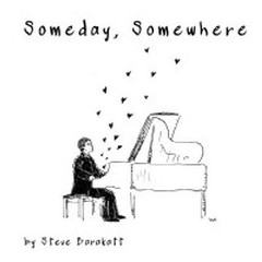 Someday, Somewhere - Steve Barakatt