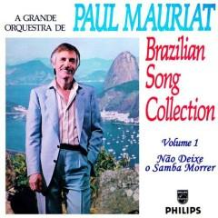 Brazilian Song Collection Volume 1 - Nao Deixe O Samba Morrer - Paul Mauriat