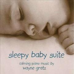 Sleepy Baby Suite - Wayne Gratz