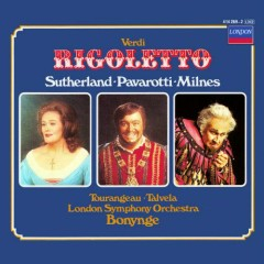 Verdi - Rigoletto CD 1 - Joan  Sutherland,Luciano Pavarotti,London Symphony Orchestra