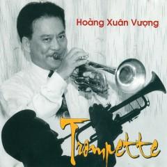 Trumpette Hoàng Xuân Vượng - Hoàng Xuân Vượng