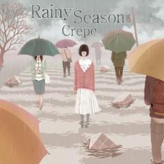 Rainy Season  - CREPE