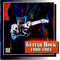 Top Guitar Rock Series CD 8 - Guitar Rock 1980 – 1981