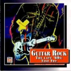 Top Guitar Rock Series CD 10 - Guitar Rock The Late '60s Take Two