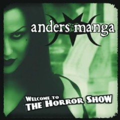 Welcome To The Horror Show  - Anders Manga