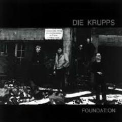 Die Krupps - Foundation - Die Krupps