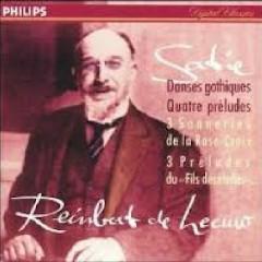 Satie - Danses Gothiques, Quatre Preludes CD 1 - Paul De Leeuw