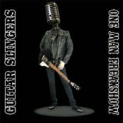 Guitar Slingers - One Man Freakshow