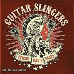 Guitar slingers - Psycho Mad'n Proud