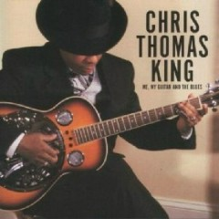 Me My Guitar And The Blues - Chris Thomas King