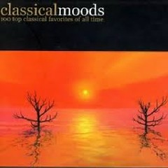 Classical Moods - 100 Top Classical Favorites Of All Time CD 1 (No. 1)