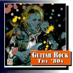 Top Guitar Rock Series CD 18 - The '80s (No. 1)