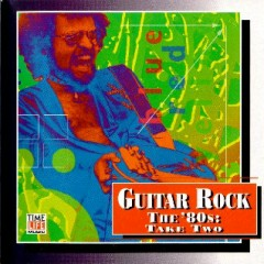 Top Guitar Rock Series CD 19 - The '80s Take Two