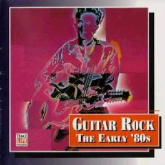 Top Guitar Rock Series CD 20 - The Early 80's