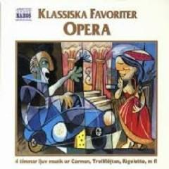 Classical Favourites - Opera CD 3 - Alexander Rahbari