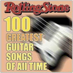 Rolling Stone Magazine's 100 Greatest Guitar Songs Of All Time (CD 1)