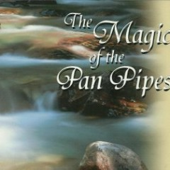 The Magic Of The Pan Pipes CD 2