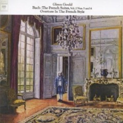 Bach The French Suites CD 1 - Glenn Gould