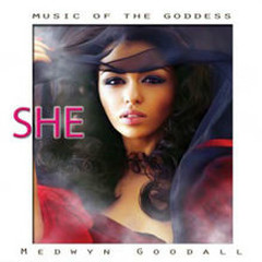 Music For The Goddess, She - Medwyn Goodall