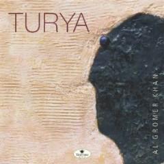 Turya   - Al Gromer Khan