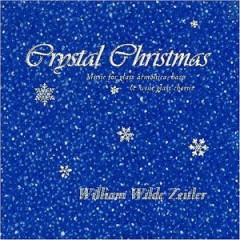 Crystal Christmas (CD 2) - William Zeitler