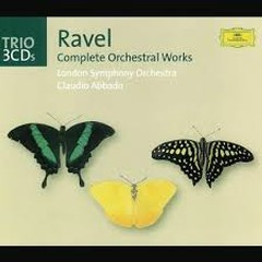 Ravel - Complete Orchestral Works CD 2 (No. 3) - Claudio Abbado,London Symphony Orchestra