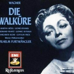 Wagner - Die Walkure (No. 3) - Wilhelm Furtwangler,Various Artists