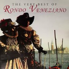 The Very Best Of Rondo Veneziano (CD 1) - Rondo Veneziano