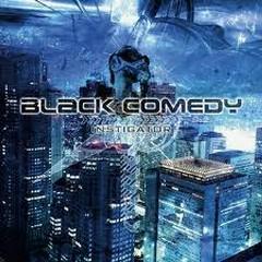 Black Comedy - Instigator