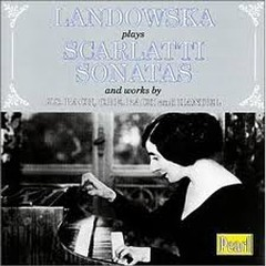 Landowska Plays Scarlatti Sonatas CD 2 (No. 2)