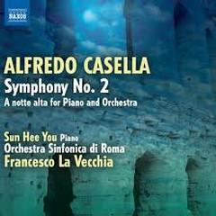 Casella - Symphony No. 2 - A Notte Alta