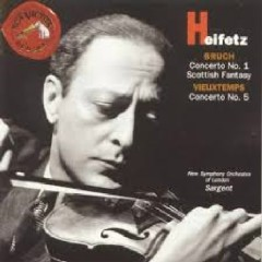 Heifetz - Bruch, Concerto No. 1, Scottish Fantasy; Vieuxtemps, Concerto No. 5
