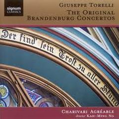 Torelli - The Original Brandenburg Concertos (No. 3) - Kah-Ming Ng,Charivari Agreable