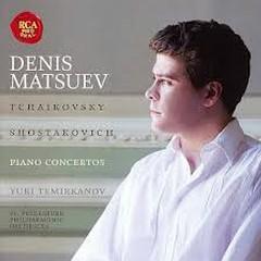 Tchaikovsky, Shostakovich - Piano Concertos - Denis Matsuev,Yuri Temirkanov