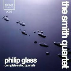 Philip Glass - Complete String Quartets CD 1