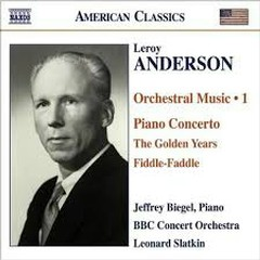 Leroy Anderson - Orchestral Music Vol 1 - Leonard Slatkin,BBC Philharmonic Orchestra