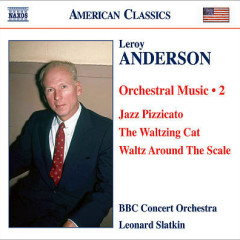 Leroy Anderson - Orchestral Music Vol 2