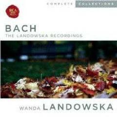 Bach - The Landowska Recordings CD 7 (No. 3) - Wanda Landowska