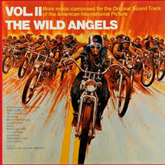The Wild Angels Vol. II - The Arrows