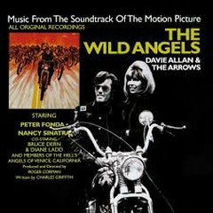 The Wild Angels - The Arrows