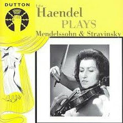 Ida Haendel Plays Mendelssohn & Stravinsky - Ida Haendel
