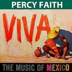 Two Classical Albums From Percy Faith - The Music Of Mexico - Percy Faith