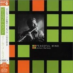 Peaceful Wind - James Galway Selection (No. 1) - James Galway