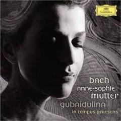Bach - Violin Concertos & Gubaidulina In Tempus Praesens