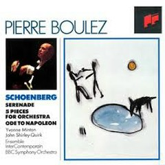 Schoenberg - Serenade; Five Pieces For Orchestra; Ode To Napoleon