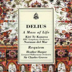 Delius - A Mass Of Life CD 2 - Charles Groves,Norman del Mar,BBC Philharmonic Orchestra