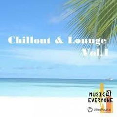 Music For Everyone - Chillout & Lounge Vol. 1