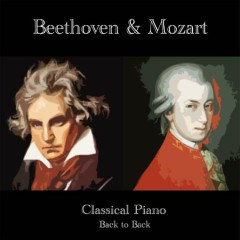 Mozart & Beethoven - Classical Piano Back To Back (No. 4)