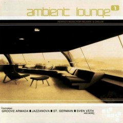 Complete Collection - Ambient Lounge Vol 1 CD 2